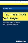 Traumasensible Seelsorge