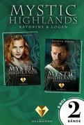 Mystic Highlands: Band 3-4 der Fantasy-Reihe in einer E-Box (Die Geschichte von Kathrine & Logan)