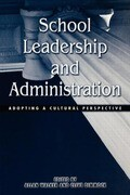 School Leadership and Administration: The Cultural Context