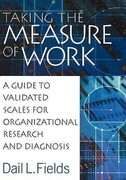 Taking the Measure of Work: A Guide to Validated Scales for Organizational Research and Diagnosis