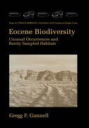 Eocene Biodiversity: Unusual Occurrences and Rarely Sampled Habitats