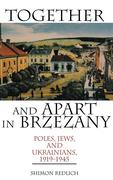 Together and Apart in Brzezany: Poles, Jews, and Ukrainians, 1919-1945