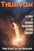 The Cave of the Dragon (Thurvok, #6)