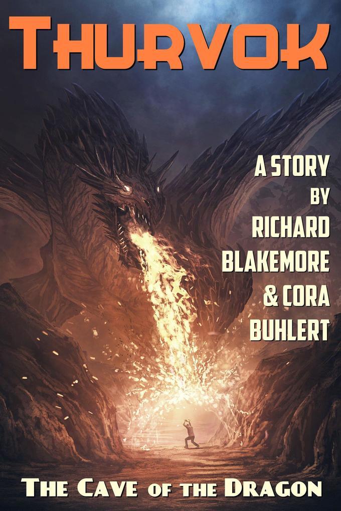 The Cave of the Dragon (Thurvok, #6) als eBook