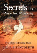 Secrets to Peace and Prosperity: 5 Steps to Get It