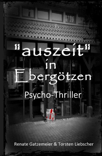 Auszeit in Ebergötzen als Buch (kartoniert)