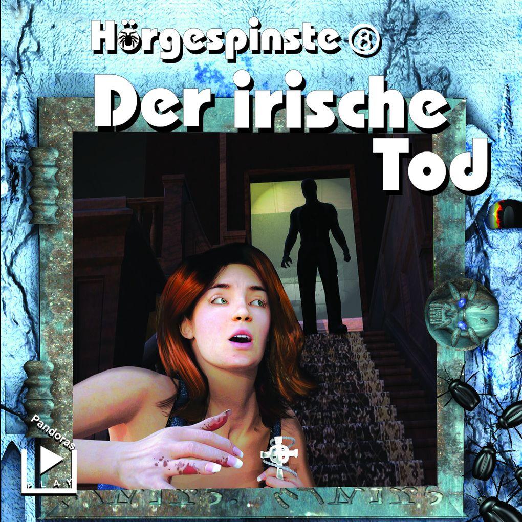 Hörgespinste 08 - Der irische Tod als Hörbuch Download