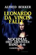 Leonardo da Vincis Fälle: Nochmal drei Abenteuer, Band 4-6: Cassiopeiapress