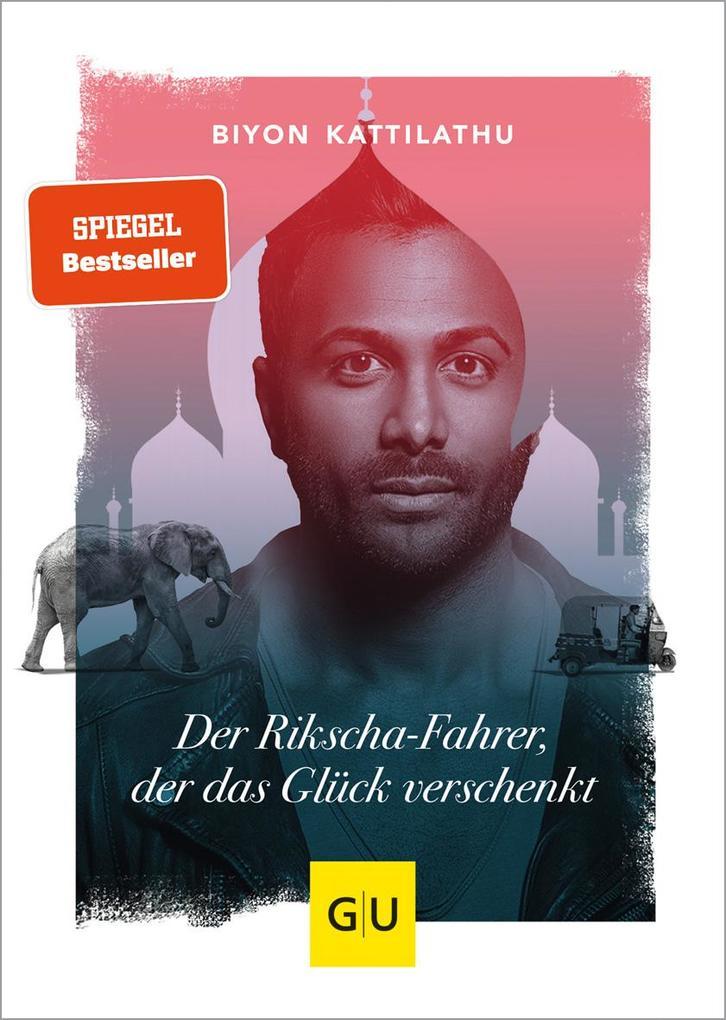 Der Rikscha-Fahrer, der das Glück verschenkt als Buch
