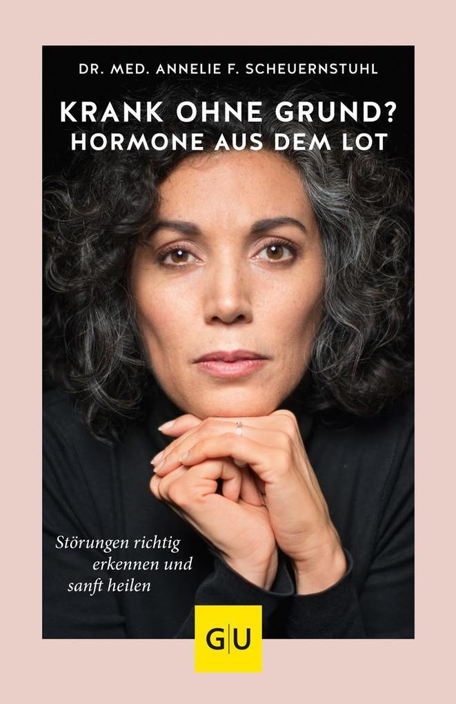 Hormone aus dem Lot - krank ohne Grund? als Buch (kartoniert)
