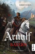 Arnulf. Kampf um Bayern