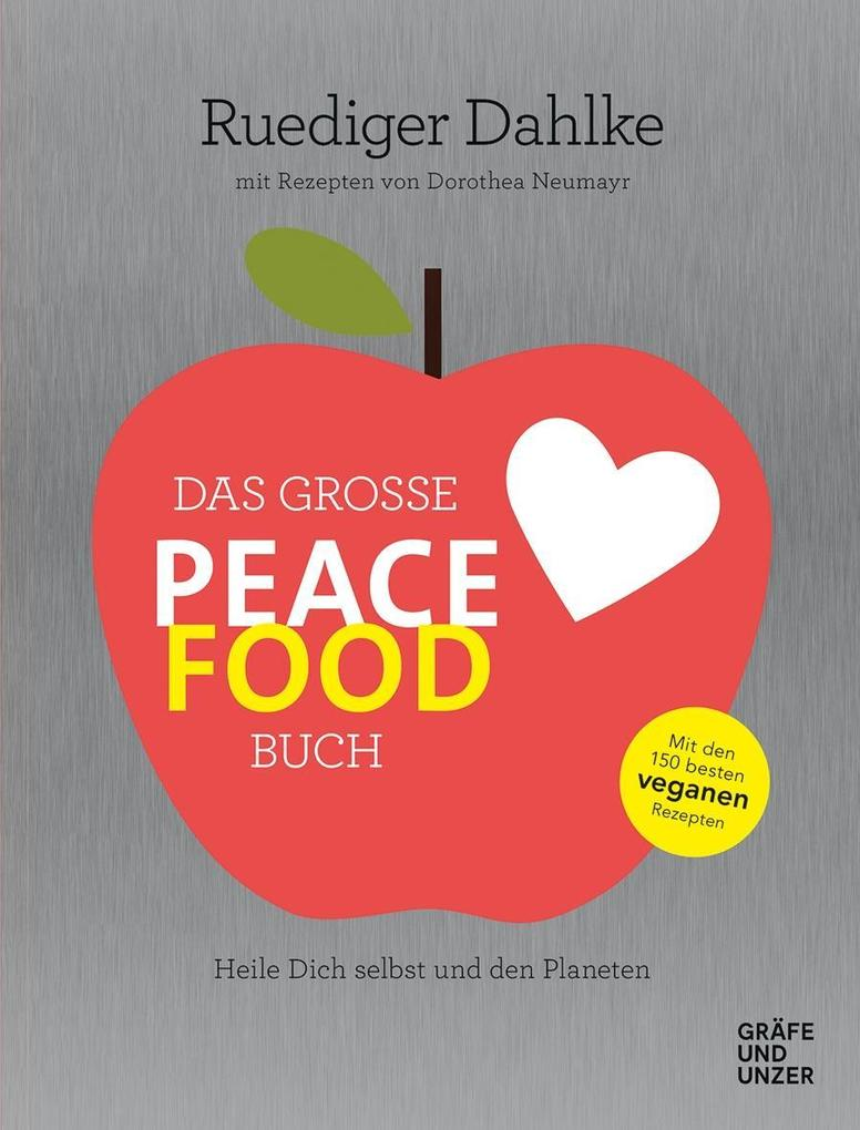 Das große Peace Food-Buch als Buch