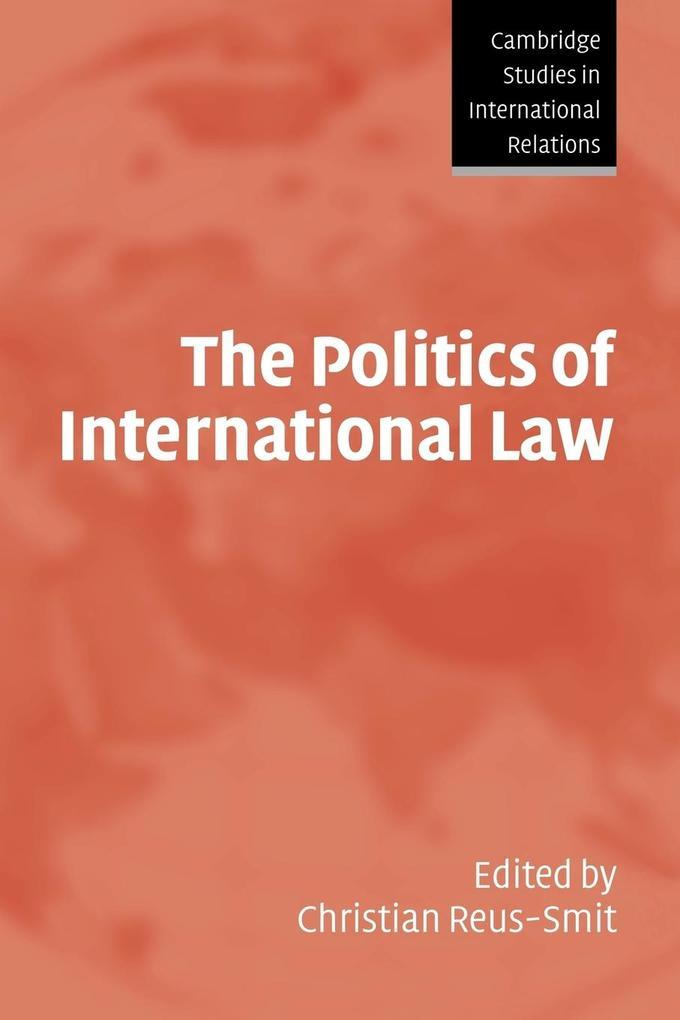 The Politics of International Law als Buch (kartoniert)