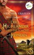 Der Highlander und die schöne Feindin: Die Highland-Kiss-Saga - Band 2