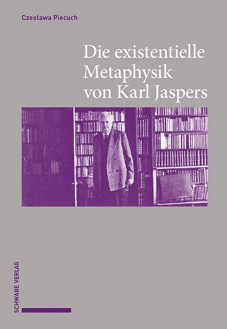 Die existentielle Metaphysik von Karl Jaspers als Buch