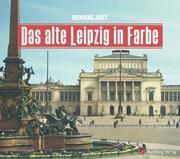Das alte Leipzig in Farbe