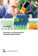 Informations- und Planungsmodell für Fertigungsmanagementsysteme