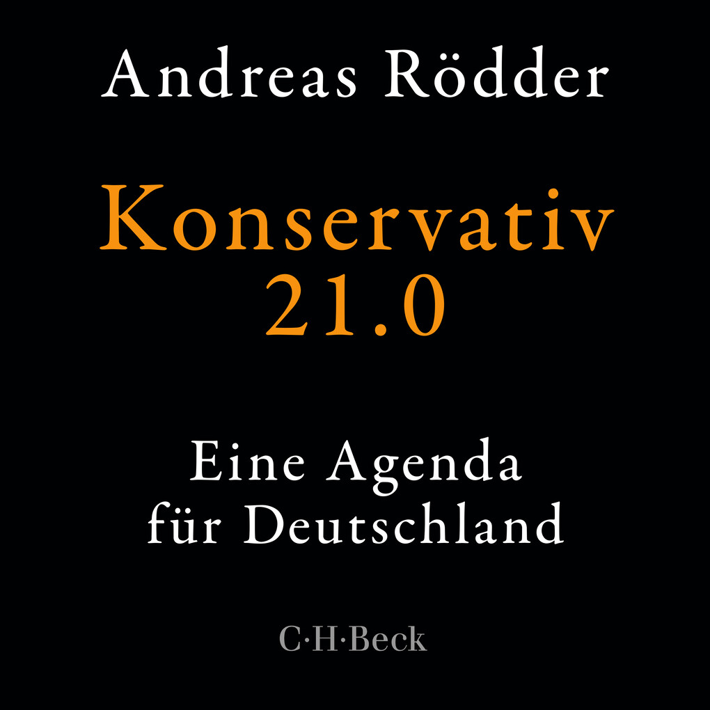 Konservativ 21.0 als Hörbuch Download