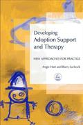 Developing Adoption Support and Therapy: New Approaches for Practice