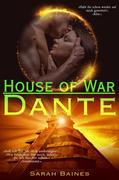 House of War: Dante