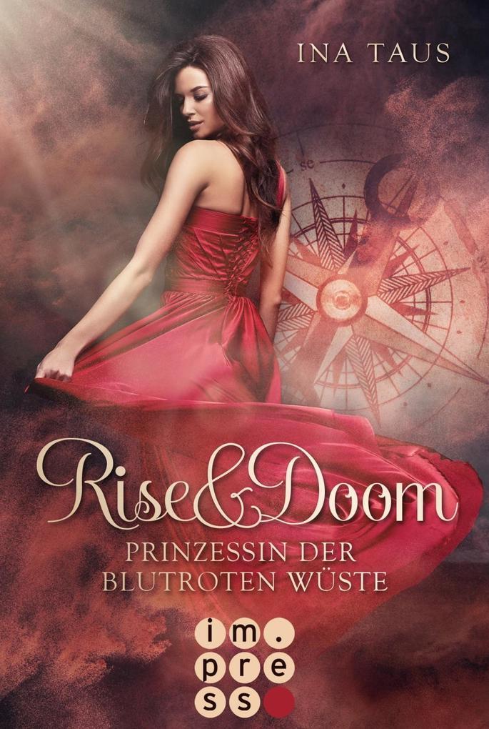 Rise & Doom 1: Prinzessin der blutroten Wüste als Taschenbuch
