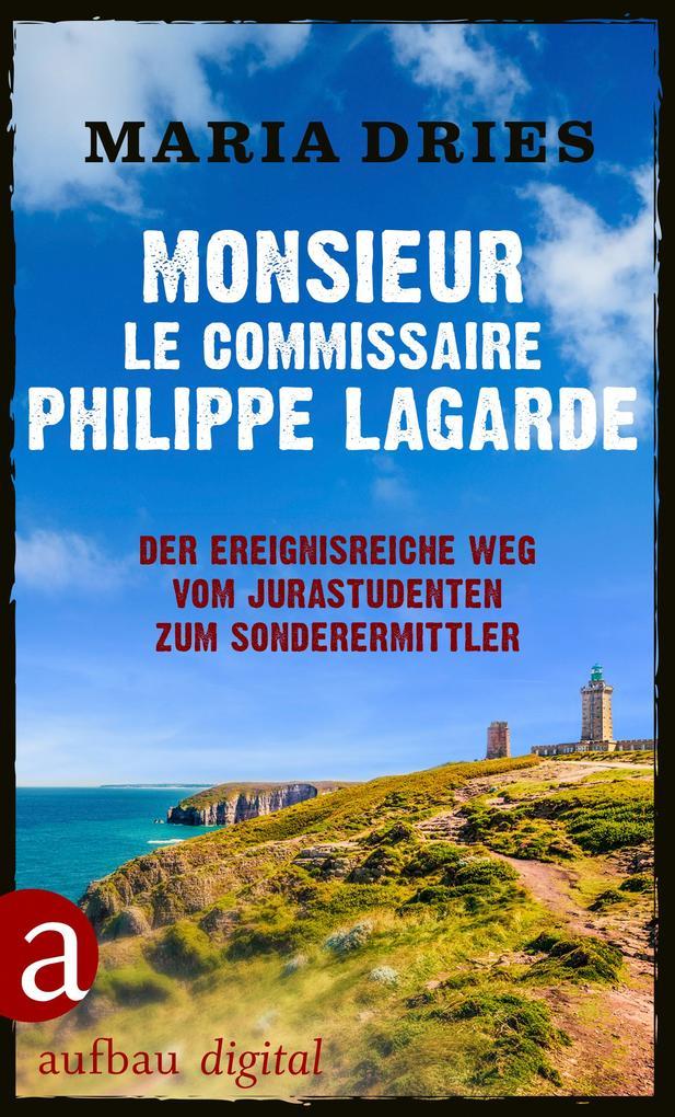 Monsieur le Commissaire Philippe Lagarde als eBook