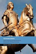 Fatherlands: State-Building and Nationhood in Nineteenth-Century Germany