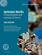 Igneous Rocks: A Classification and Glossary of Terms: Recommendations of the International Union of Geological Sciences Subcommissio