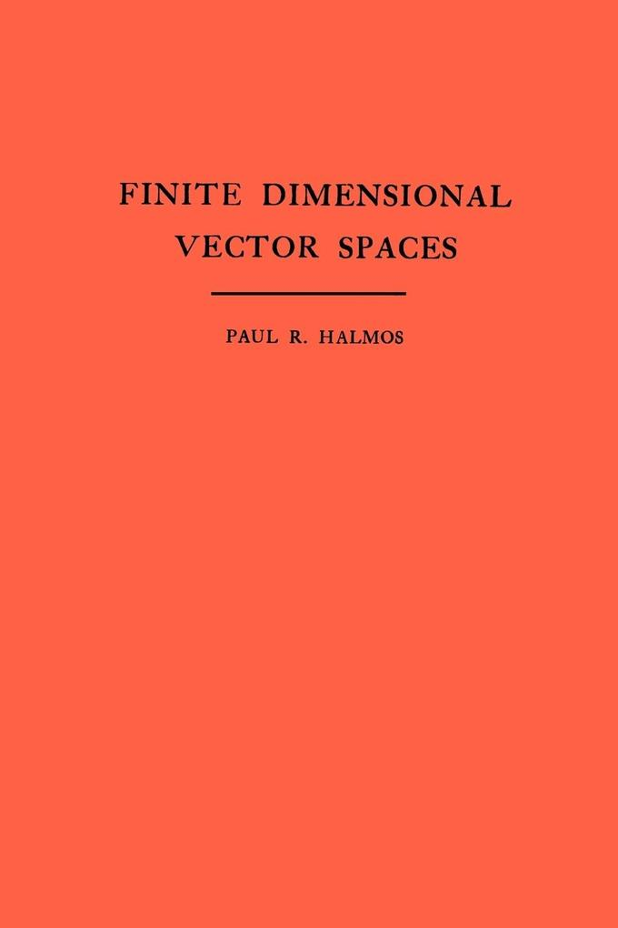 Finite Dimensional Vector Spaces. (AM-7), Volume 7 als Taschenbuch