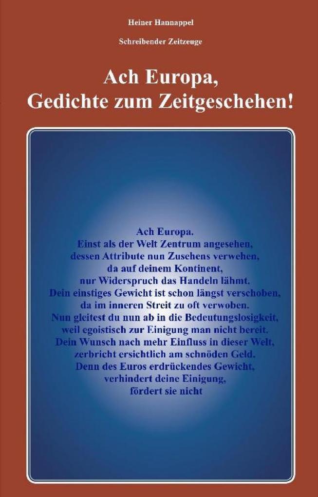 Ach Europa,Gedichte zum Zeitgeschehen! als eBook epub
