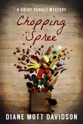 Chopping Spree (Goldy Schulz, #11)