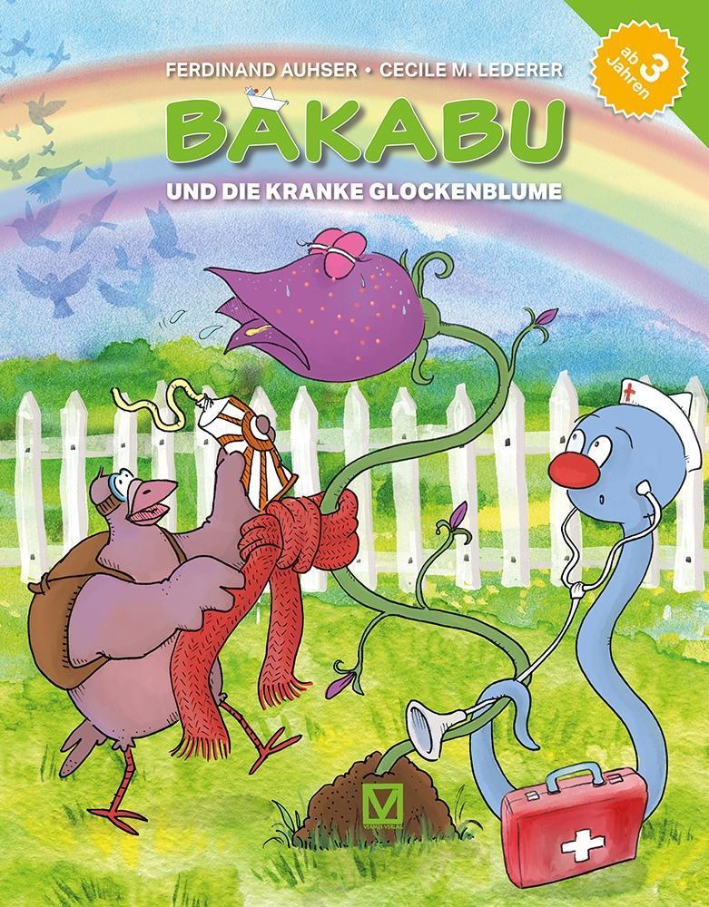 Bakabu und die kranke Glockenblume als Buch (gebunden)