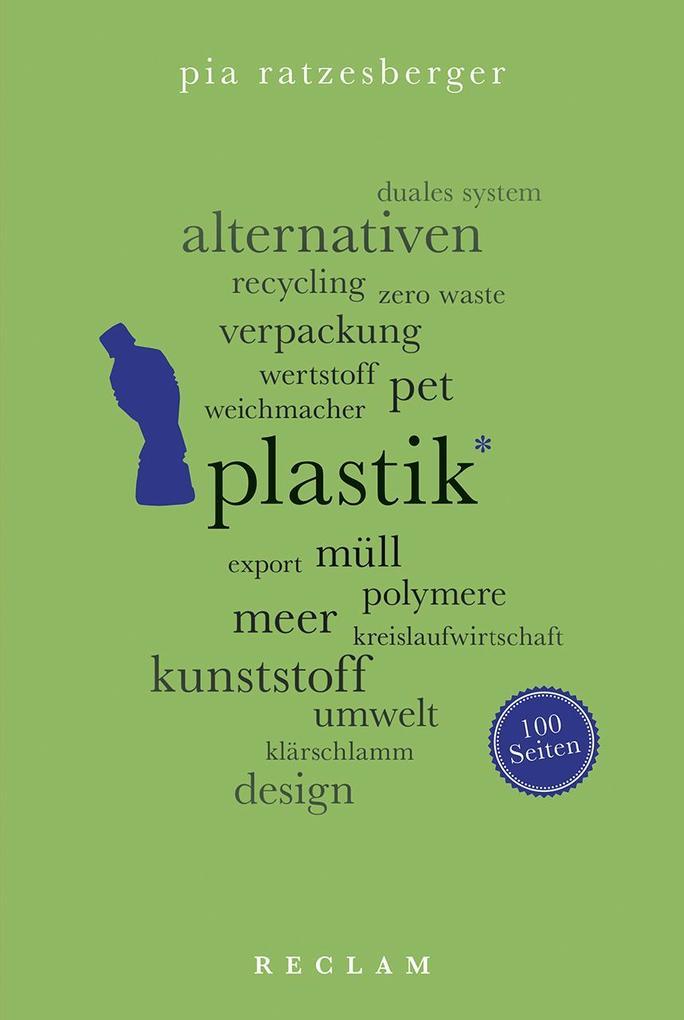 Plastik. 100 Seiten als Taschenbuch