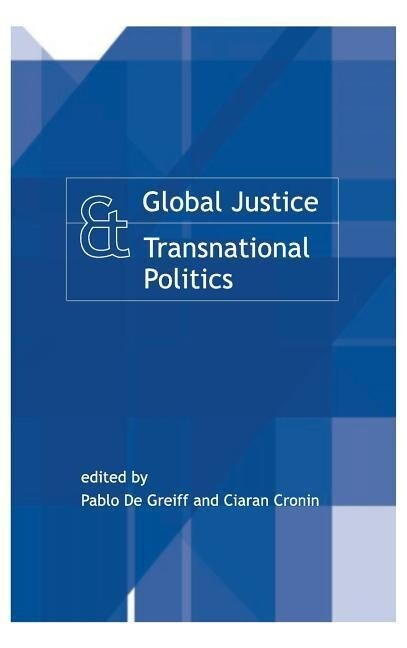 Global Justice and Transnational Politics als Buch