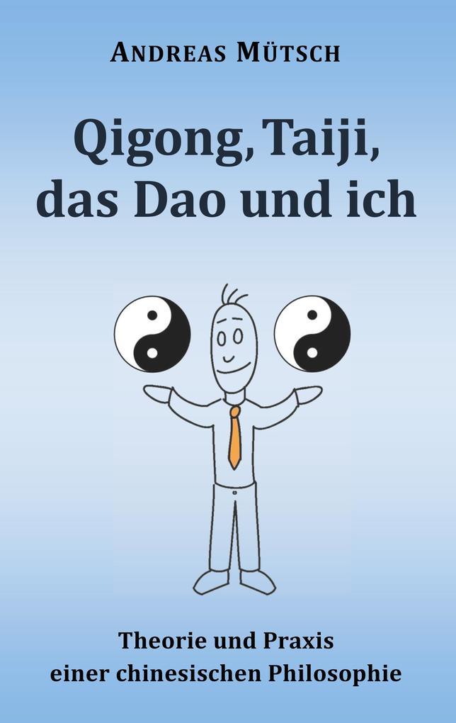 Qigong, Taiji, das Dao und ich als Buch