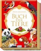 Trötsch Mein goldenes Buch der Tiere