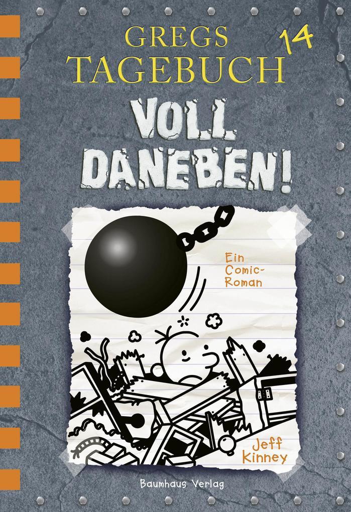 Gregs Tagebuch 14 - Voll daneben! als eBook pdf