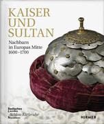 Kaiser und Sultan