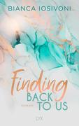 [Bianca Iosivoni: Finding Back to Us]