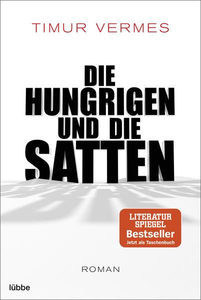Die Hungrigen und die Satten als Taschenbuch