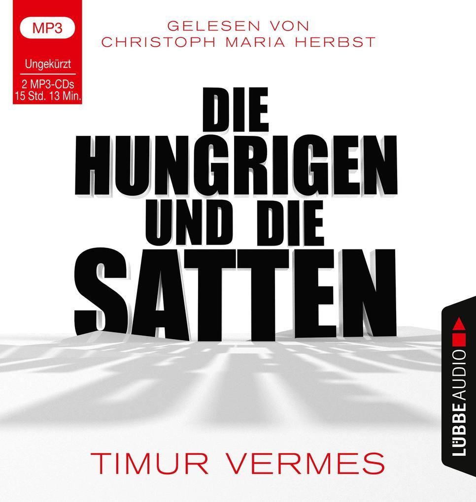 Die Hungrigen und die Satten als Hörbuch