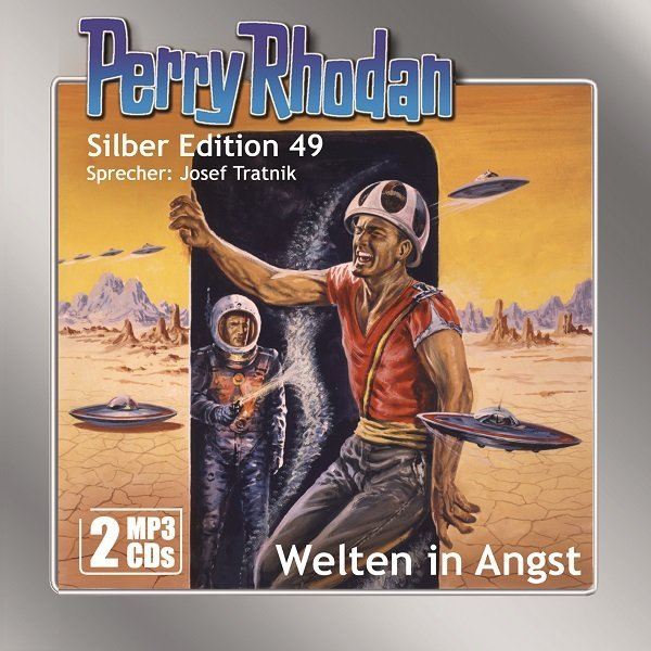 Perry Rhodan Silber Edition (MP3-CDs) 49: Welten in Angst als Hörbuch