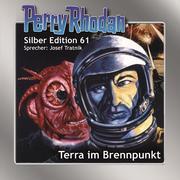 Perry Rhodan Silber Edition 61: Terra im Brennpunkt