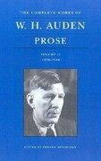 The Complete Works of W. H. Auden, Volume II: Prose: 1939-1948