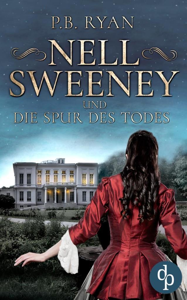 Nell Sweeney und die Spur des Todes als eBook