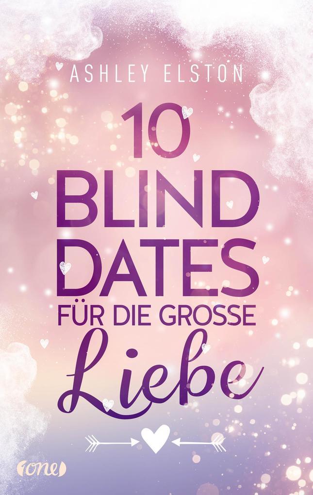 10 Blind Dates für die große Liebe als eBook epub
