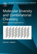 Molecular Diversity and Combinatorial Chemistry: Principles and Applications