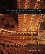 The Chicago Auditorium Building