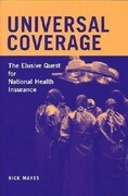 Universal Coverage: The Elusive Quest for National Health Insurance