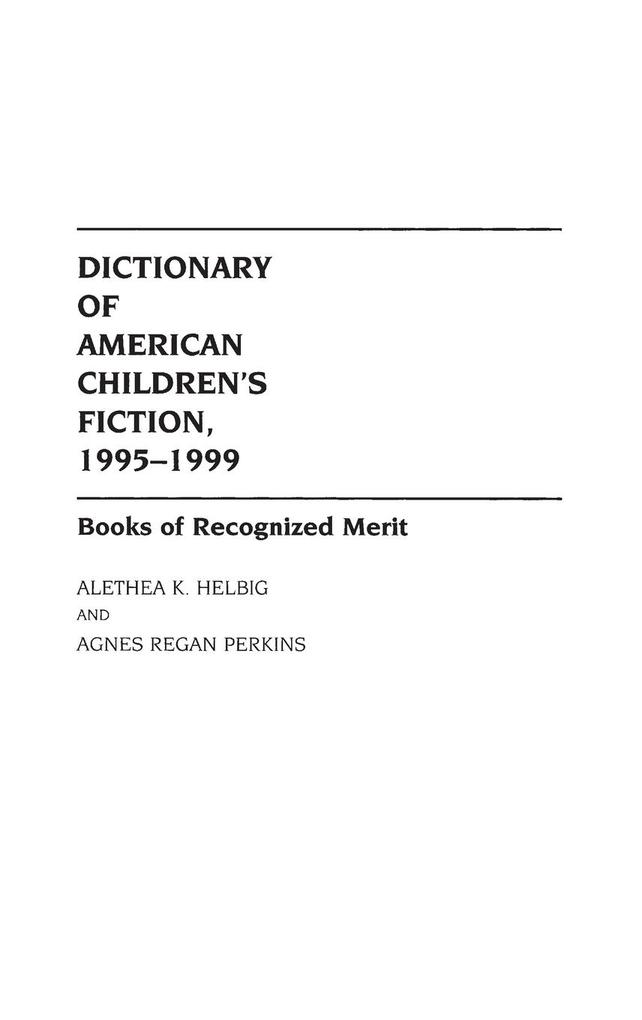Dictionary of American Children's Fiction, 1995-1999 als Buch (gebunden)